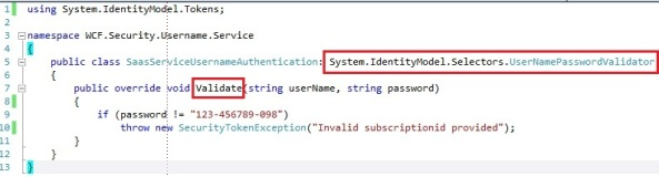 WCF custom username and password validator with UserNamePasswordValidator